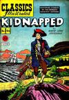 Cover for Classics Illustrated (Gilberton, 1947 series) #46 [O] - Kidnapped