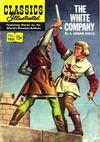 Cover for Classics Illustrated (Gilberton, 1947 series) #102 [O] - The White Company