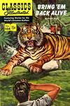 Cover for Classics Illustrated (Gilberton, 1947 series) #104 [O] - Bring 'Em Back Alive