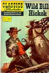 Cover for Classics Illustrated (Gilberton, 1947 series) #121 [O] - Wild Bill Hickok