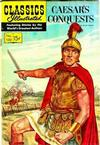 Cover for Classics Illustrated (Gilberton, 1947 series) #130 [O] - Caesar's Conquests
