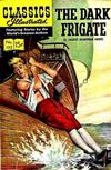 Cover Thumbnail for Classics Illustrated (1947 series) #132 [O] - The Dark Frigate