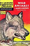 Cover for Classics Illustrated (Gilberton, 1947 series) #152 [O] - Wild Animals I Have Known