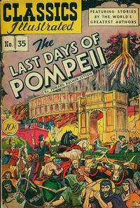 Cover Thumbnail for Classics Illustrated (Gilberton, 1947 series) #35 [O] - The Last Days of Pompeii