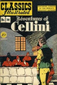 Cover Thumbnail for Classics Illustrated (Gilberton, 1947 series) #38 [O] - Adventures of Cellini