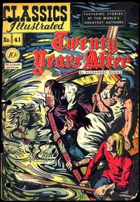 Cover Thumbnail for Classics Illustrated (Gilberton, 1947 series) #41 [O] - Twenty Years After