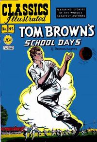 Cover Thumbnail for Classics Illustrated (Gilberton, 1947 series) #45 [O] - Tom Brown's School Days