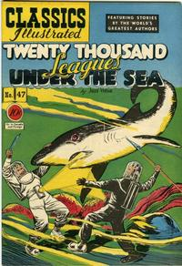 Cover Thumbnail for Classics Illustrated (Gilberton, 1947 series) #47 [O] - Twenty Thousand Leagues Under the Sea