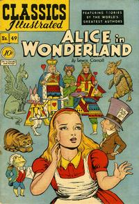 Cover Thumbnail for Classics Illustrated (Gilberton, 1947 series) #49 [0] - Alice in Wonderland [10 Cent Cover]