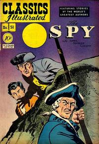 Cover Thumbnail for Classics Illustrated (Gilberton, 1947 series) #51 [O] - The Spy