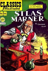 Cover Thumbnail for Classics Illustrated (Gilberton, 1947 series) #55 [O] - Silas Marner