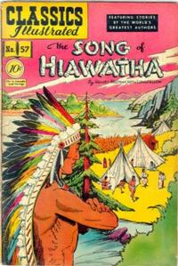 Cover Thumbnail for Classics Illustrated (Gilberton, 1947 series) #57 [O] - The Song of Hiawatha