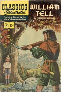 Cover Thumbnail for Classics Illustrated (Gilberton, 1947 series) #101 [O] - William Tell