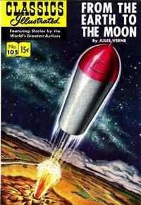 Cover Thumbnail for Classics Illustrated (Gilberton, 1947 series) #105 [O] - From the Earth to the Moon