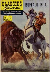 Cover Thumbnail for Classics Illustrated (Gilberton, 1947 series) #106 [O] - Buffalo Bill