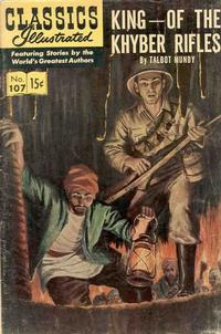 Cover Thumbnail for Classics Illustrated (Gilberton, 1947 series) #107 [O] - King of the Khyber Rifles