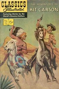 Cover Thumbnail for Classics Illustrated (Gilberton, 1947 series) #112 [O] - The Adventures of Kit Carson