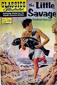 Cover Thumbnail for Classics Illustrated (Gilberton, 1947 series) #137 [O] - The Little Savage