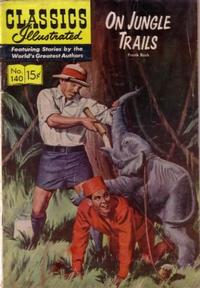 Cover Thumbnail for Classics Illustrated (Gilberton, 1947 series) #140 [O] - On Jungle Trails