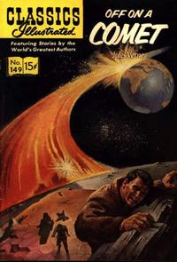 Cover Thumbnail for Classics Illustrated (Gilberton, 1947 series) #149 [O] - Off on a Comet