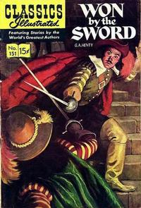 Cover Thumbnail for Classics Illustrated (Gilberton, 1947 series) #151 [O] - Won by the Sword