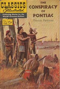 Cover Thumbnail for Classics Illustrated (Gilberton, 1947 series) #154 [O] - The Conspiracy of Pontiac