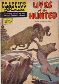 Cover Thumbnail for Classics Illustrated (Gilberton, 1947 series) #157 [O] - Lives of the Hunted