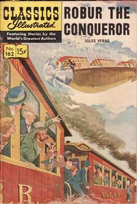 Cover Thumbnail for Classics Illustrated (Gilberton, 1947 series) #162 [O] - Robur the Conqueror