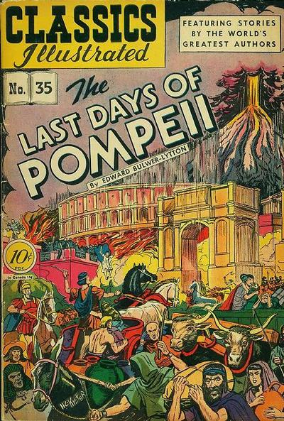 Cover for Classics Illustrated (Gilberton, 1947 series) #35 [O] - The Last Days of Pompeii