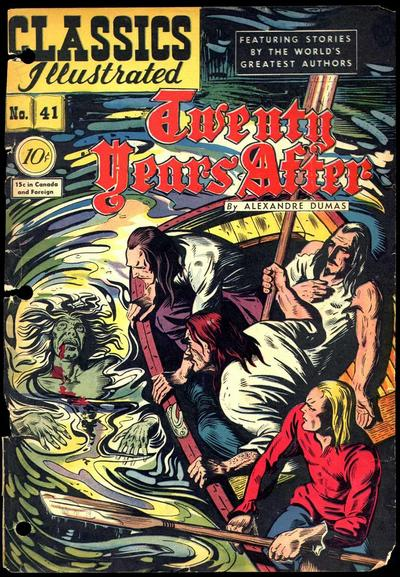 Cover for Classics Illustrated (Gilberton, 1947 series) #41 [O] - Twenty Years After