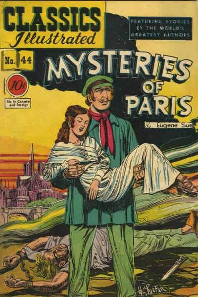 Cover for Classics Illustrated (Gilberton, 1947 series) #44 [O] - Mysteries of Paris