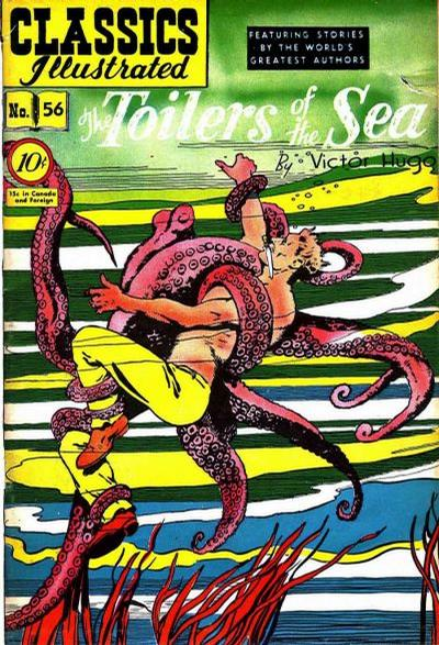 Cover for Classics Illustrated (Gilberton, 1947 series) #56 [O] - The Toilers of the Sea