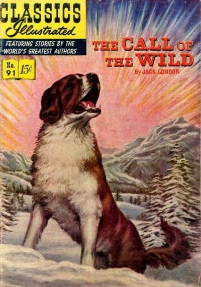 Cover for Classics Illustrated (Gilberton, 1947 series) #91 [O] - The Call of the Wild