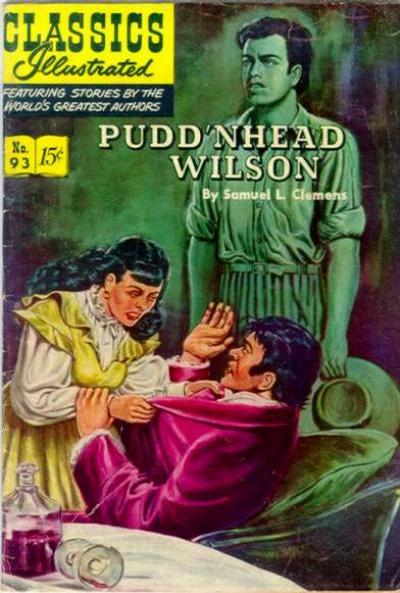 Cover for Classics Illustrated (Gilberton, 1947 series) #93 [O] - Pudd'nhead Wilson