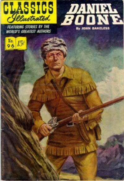Cover for Classics Illustrated (Gilberton, 1947 series) #96 [O] - Daniel Boone