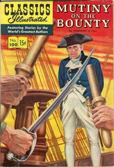 Cover for Classics Illustrated (Gilberton, 1947 series) #100 [O] - Mutiny on the Bounty