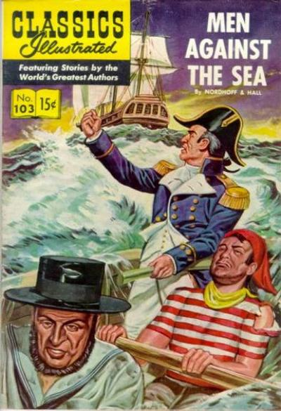Cover for Classics Illustrated (Gilberton, 1947 series) #103 [O] - Men Against the Sea