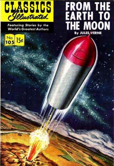 Cover for Classics Illustrated (Gilberton, 1947 series) #105 [O] - From the Earth to the Moon