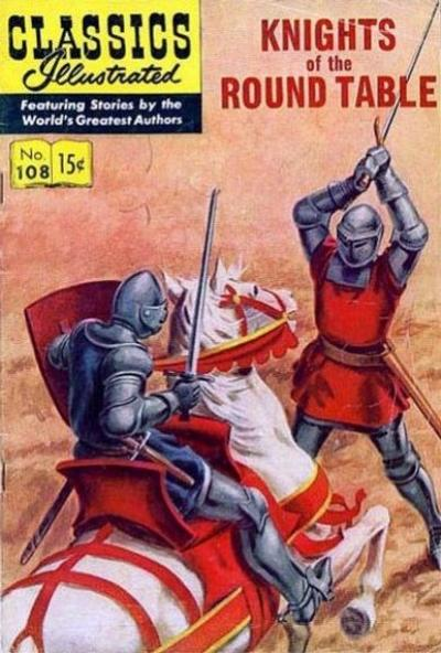 Cover for Classics Illustrated (Gilberton, 1947 series) #108 [O] - Knights of the Round Table