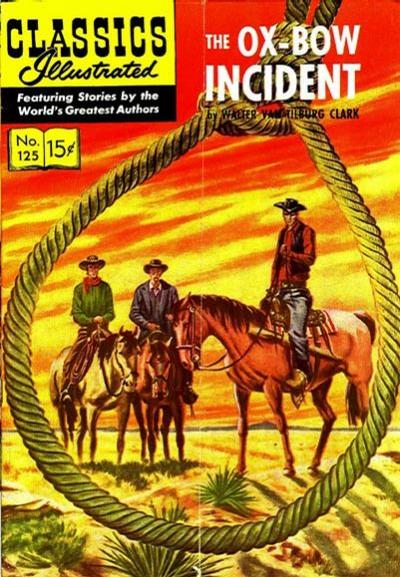 Cover for Classics Illustrated (Gilberton, 1947 series) #125 [O] - The Ox-Bow Incident