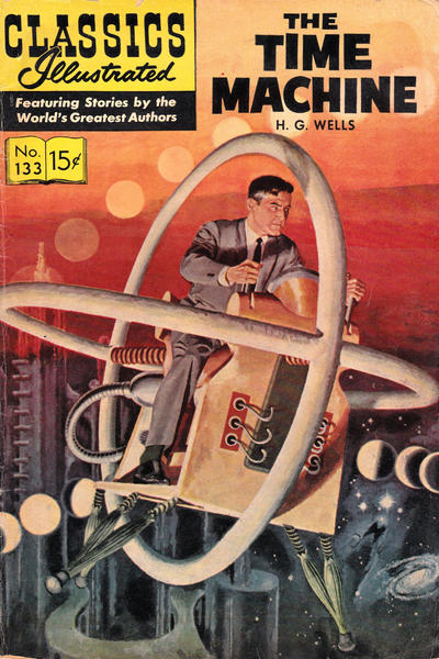 Cover for Classics Illustrated (Gilberton, 1947 series) #133 [O] - The Time Machine