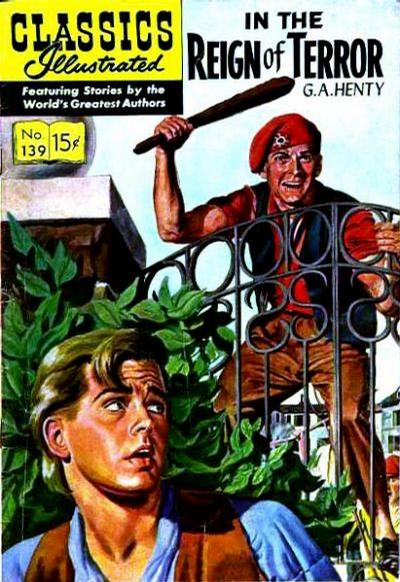 Cover for Classics Illustrated (Gilberton, 1947 series) #139 [O] - In the Reign of Terror [HRN 154]