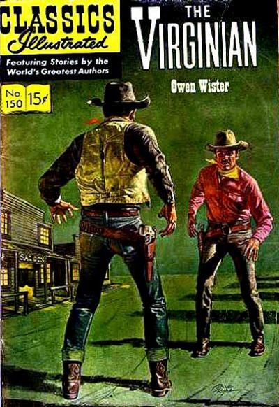 Cover for Classics Illustrated (Gilberton, 1947 series) #150 [O] - The Virginian