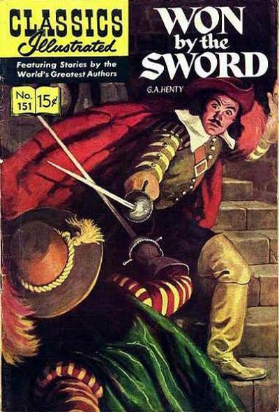 Cover for Classics Illustrated (Gilberton, 1947 series) #151 [O] - Won by the Sword
