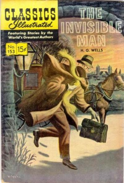 Cover for Classics Illustrated (Gilberton, 1947 series) #153 [HRN 169] - The Invisible Man