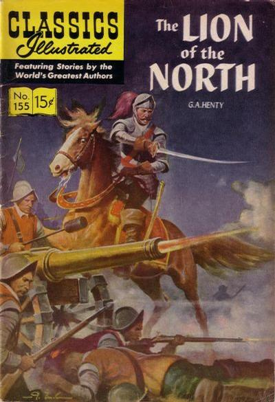 Cover for Classics Illustrated (Gilberton, 1947 series) #155 [O] - The Lion of the North