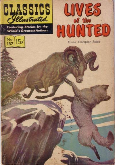 Cover for Classics Illustrated (Gilberton, 1947 series) #157 [O] - Lives of the Hunted