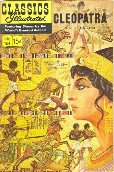 Cover for Classics Illustrated (Gilberton, 1947 series) #161 [O] - Cleopatra [HRN 167]