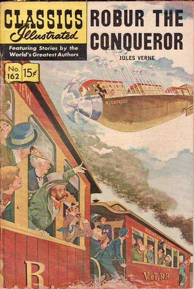 Cover for Classics Illustrated (Gilberton, 1947 series) #162 [O] - Robur the Conqueror