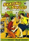 """Cover for Skating Skills Featuring """"Secrets of Roller Skating"""" (American Comics Group, 1957 series)"""